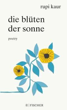 Rupi Kaur: Die Blüten der Sonne, Buch
