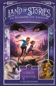 Chris Colfer: Land of Stories: Das magische Land 2 - Die Rückkehr der Zauberin, Buch