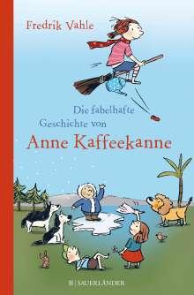 Fredrik Vahle: Die fabelhafte Geschichte von Anne Kaffeekanne, Buch