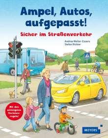Andrea Weller-Essers: Ampel, Autos, aufgepasst!, Buch