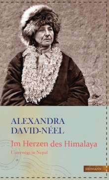 Alexandra David-Néel: Im Herzen des Himalaya, Buch
