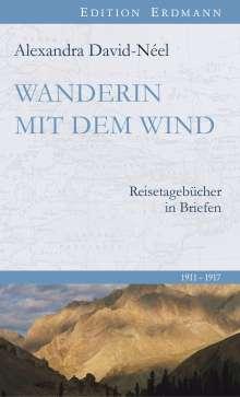 Alexandra David-Néel: Wanderin mit dem Wind, Buch