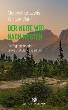 Meriwether Lewis: Der weite Weg nach Westen, Buch