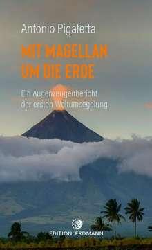 Antonio Pigafetta: Mit Magellan um die Erde, Buch