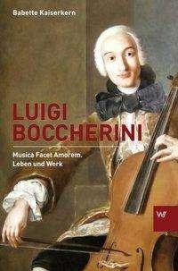 Babette Kaiserkern: Luigi Boccherini, Buch