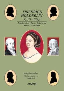 "Hans-Dieter Mück: Friedrich H""lderlin 1770-1843 Bd. 2, Buch"