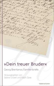 Georg Brentano: »Dein treuer Bruder«, Buch