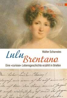 Walter Scharwies: Lulu Brentano, Buch