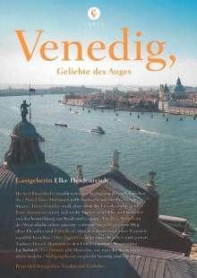 Elke Heidenreich: Corsofolio 8: Venedig, Geliebte des Auges, Buch