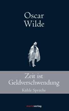 Oscar Wilde: Zeit ist Geldverschwendung, Buch