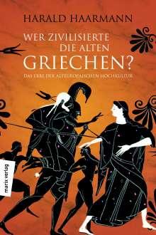 Harald Haarmann: Wer zivilisierte die Alten Griechen?, Buch