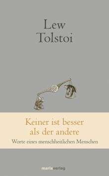 Leo N. Tolstoi: Keiner ist besser als der andere, Buch