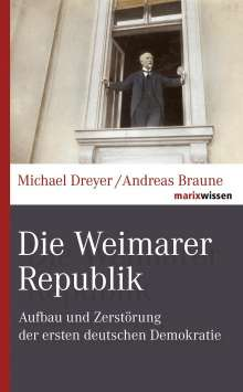 Michael Dreyer: Die Weimarer Republik, Buch