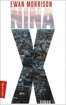 Ewan Morrison: Nina X, Buch