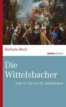 Barbara Beck: Die Wittelsbacher, Buch