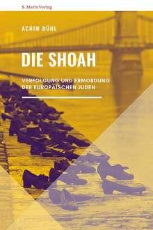 Achim Bühl: Die Shoah, Buch