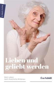 Éva Fahidi-Pusztai: Lieben und geliebt werden, Buch