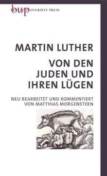 Martin Luther: Von den Juden und Ihren Lügen, Buch