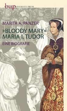 Marita A. Panzer: Bloody Mary - Maria I. Tudor, Buch