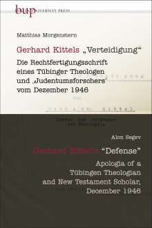 "Matthias Morgenstern: Gerhard Kittels ""Verteidigung"" | Gerhard Kittel's ""Defence"", Buch"