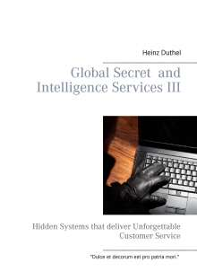 Heinz Duthel: Global Secret  and  Intelligence Services III, Buch