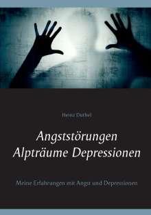 Heinz Duthel: Angststörungen - Alpträume - Depressionen, Buch