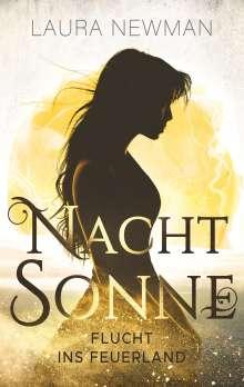 Laura Newman: Nachtsonne - Flucht ins Feuerland, Buch