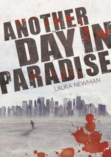 Laura Newman: Another Day in Paradise, Buch