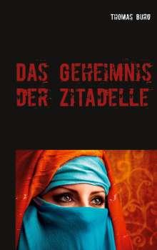 Thomas Burg: Das Geheimnis der Zitadelle, Buch