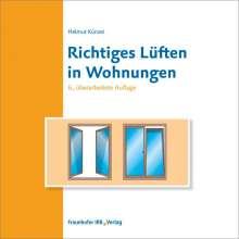 Helmut Künzel: Richtiges Lüften in Wohnungen, Buch