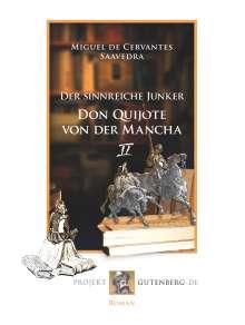 Miguel de Cervantes Saavedra: Der sinnreiche Junker Don Quijote von der Mancha. Zweites Buch, Buch