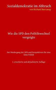 Richard Bercanay: Sozialdemokratie im Abbruch, Buch