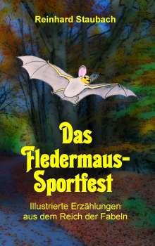 Reinhard Staubach: Das Fledermaus-Sportfest, Buch