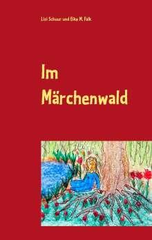Lisi Schuur: Im Märchenwald, Buch