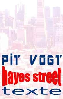 Pit Vogt: Hayes Street, Buch