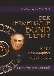 Gregor A. Gregorius: Magia Cosmosophica, Buch