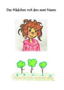 Lisa-Maria Vogl: Das Mädchen mit zwei Nasen, Buch