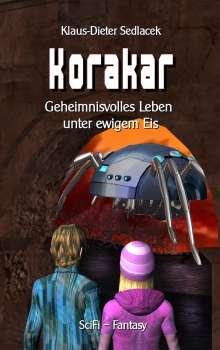 Klaus-Dieter Sedlacek: Korakar, Buch