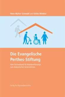 Hans-Walter Schmuhl: Die Evangelische Perthes-Stiftung, Buch
