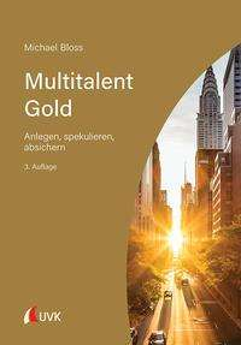 Michael Bloss: Multitalent Gold, Buch
