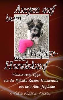 Antonia Katharina Tessnow: Augen auf beim Welpen- und Hundekauf, Buch