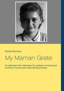 Michel Stermann: My Maman Grete, Buch