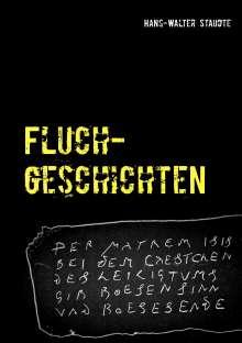 Hans-Walter Staudte: Fluchgeschichten, Buch