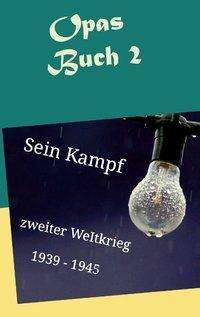 Sebastian Kühnert: Opas Buch 2, Buch
