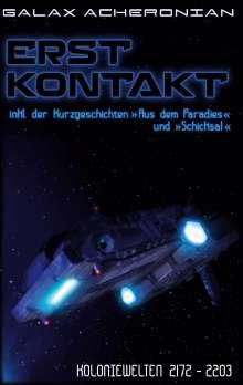 Galax Acheronian: Erstkontakt, Buch