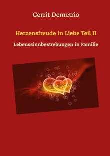 Gerrit Demetrio: Herzensfreude in Liebe  Teil II, Buch