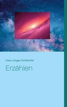 Hans-Jürgen Schleicher: Erzählen, Buch
