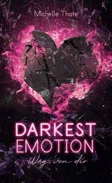 Michelle Thate: Darkest Emotion, Buch