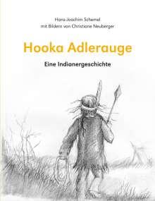 Hans-Joachim Schemel: Hooka Adlerauge, Buch