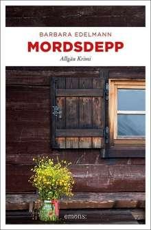 Barbara Edelmann: Mordsdepp, Buch
